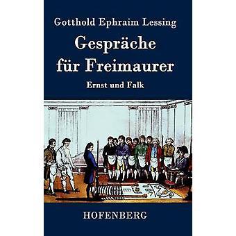 Gesprche fr Freimaurer af Lessing & Gotthold Ephraim