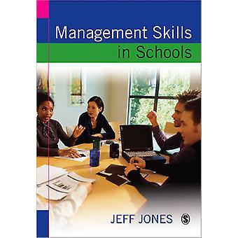 Managementvaardigheden in scholen - een bron voor schoolleiders door Jeff J