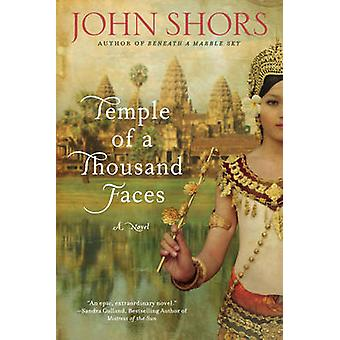 Temple of a Thousand Faces by John Shors - 9780451239174 Book