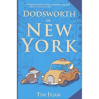 Dodsworth in New York by Tim Egan - Tim Egan - 9780606244114 Book