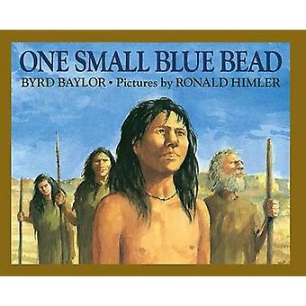 One Small Blue Bead (2nd edition) by Byrd Baylor - Ronald Himler - 97
