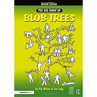 The Big Book of Blob Trees by Pip Wilson - 9780815362043 Book