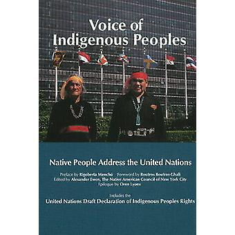 Voice of Indigenous Peoples - Native People Address the United Nations