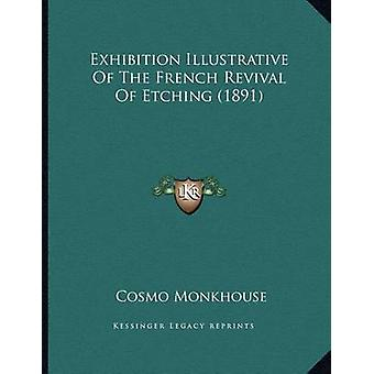 Exhibition Illustrative of the French Revival of Etching (1891) by Co