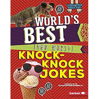 World's Best (and Worst) Knock-Knock Jokes by Georgia Beth - 97815124