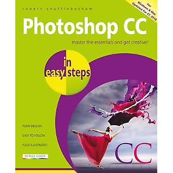 Photoshop CC in easy steps - Updated for Photoshop CC 2018 by Photosho