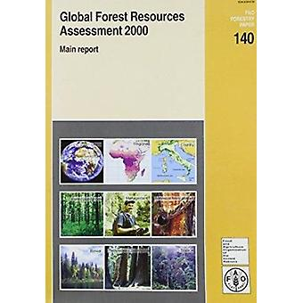 Global Forest Resources Assessment - 2000 by Food and Agriculture Orga