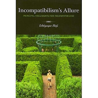 Allure de Incompatibilism: principaux Arguments pour Incompatibilism