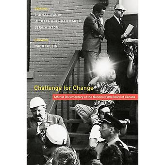 Challenge for Change - Activist Documentary at the National Film Board
