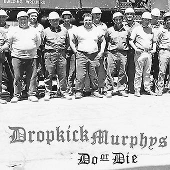 Dropkick Murphys - Do or Die [CD] USA import