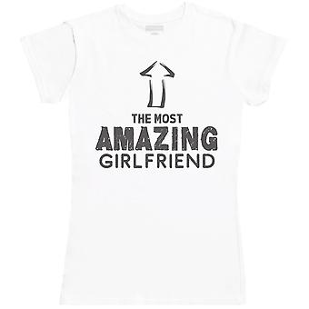 The Most Amazing Girlfriend - Womens T- Shirt