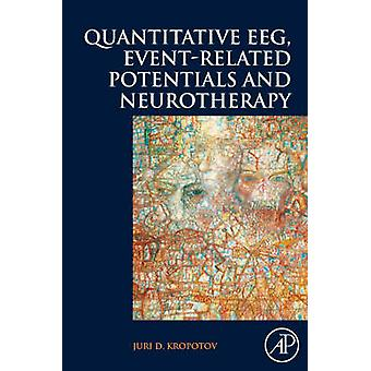 Quantitative EEG EventRelated Potentials and Neurotherapy by Kropotov
