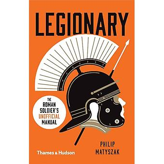 Legionary by Philip Matyszak