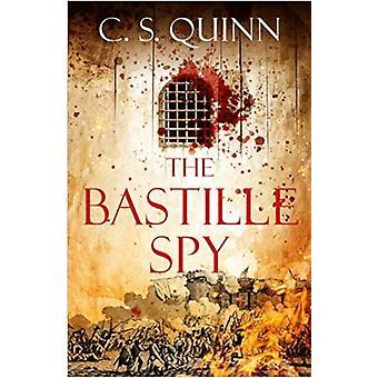 Bastille Spy by C.S Quinn