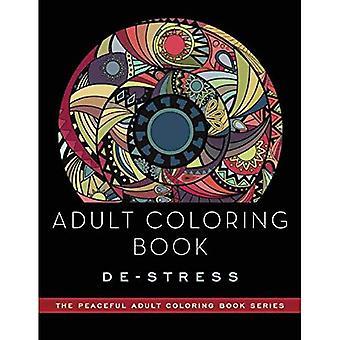 Kniha pro dospělé barvy: de-Stress: barevné knihy pro dospělé (mírumilovná kniha pro dospělé)