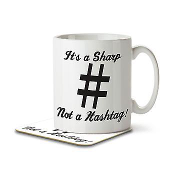 It's a Sharp Not a Hashtag - Mug and Coaster