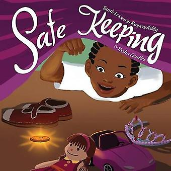 Safe Keeping by Gentles & Tasha