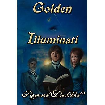 Golden Illuminati by Buckland & Raymond