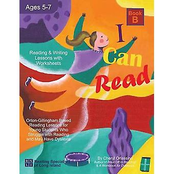 I Can Fly  Reading Program  B With FREE Online Games OrtonGillingham Based Reading Lessons for Young Students Who Struggle with Reading and May Have Dyslexia by Orlassino & Cheryl