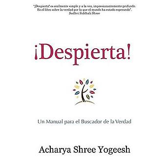 Despierta by Yogeesh & Acharya Shree
