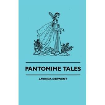 Pantomime Tales by Derwent & Lavinda