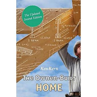 The OwnerBuilt Home by Kern & Ken