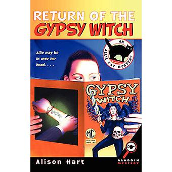 Return of the Gypsy Witch by Hart & Alison