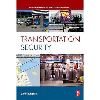 Transportation Security by Bragdon & Clifford R.