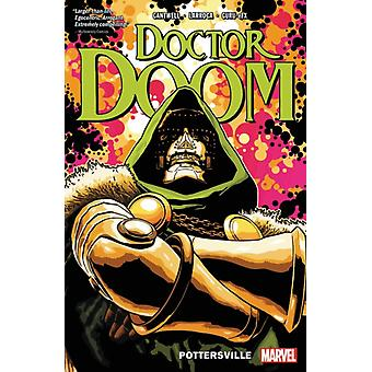 Doctor Doom Vol. 1 Pottersville by Christopher Cantwell