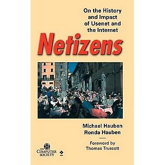 Netizens - On the History and Impact of Usenet and the Internet by Mic