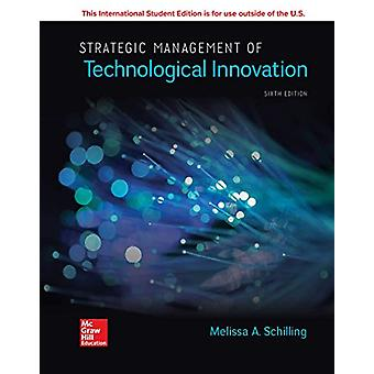 ISE Strategic Management of Technological Innovation by Melissa A. Sc