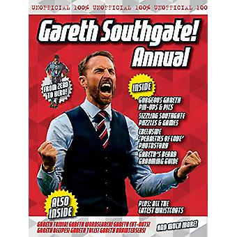 The Unofficial Gareth Southgate Annual by Adam G Goodwin - 9781911622