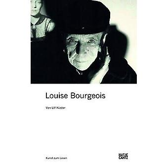 Louise Bourgeois (German Edition) by Ulf Kuster - 9783775731515 Book