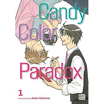 Candy Color Paradox - Vol. 1 by Isaku Natsume - 9781974704934 Book