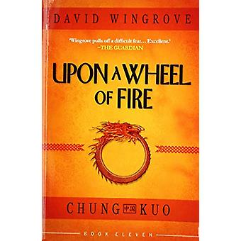 UPON A WHEEL OF FIRE - 11 - 9781912094530 Book