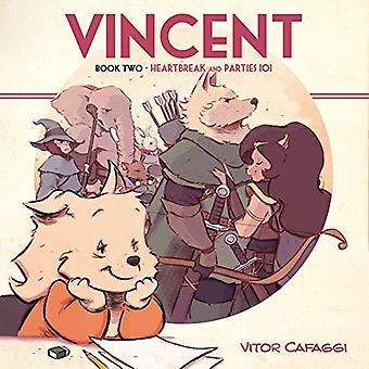 Vincent Book Two - Heartbreak and Parties 101 by Vitor Cafaggi - 97815