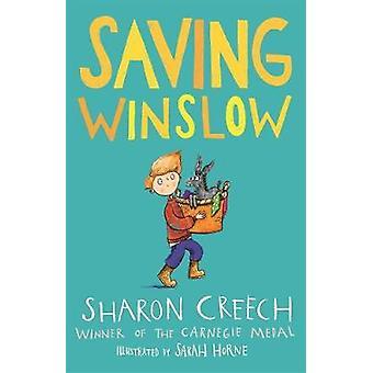 Saving Winslow by Sharon Creech - 9781913101145 Book
