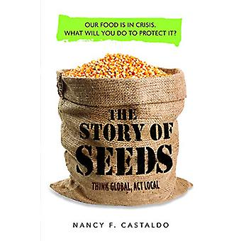 Story of Seeds - Our Food Is in Crisis. What Will You Do to Protect It
