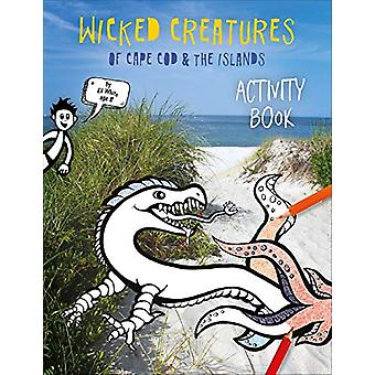 Wicked Creatures of Cape Cod and the Islands - 9780764359125 Book