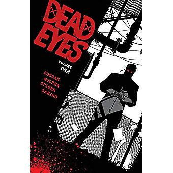 Dead Eyes Volume 1 by Gerry Duggan - 9781534315655 Book