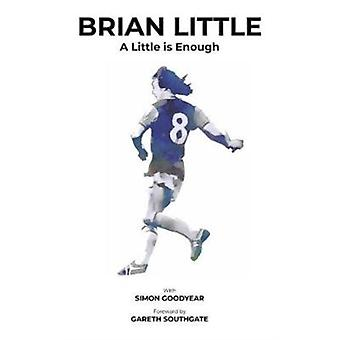 Brian Little A Little is Enough by Simon Goodyear