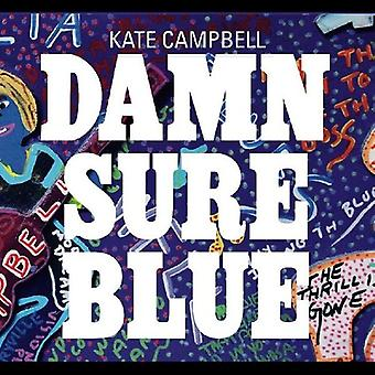 Kate Campbell - Damn Sure Blue [CD] USA import