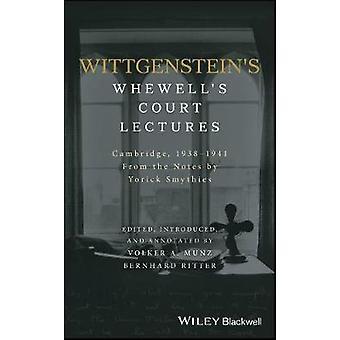 Wittgenstein's Whewell's Court Lectures