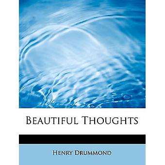 Beautiful Thoughts by Henry Drummond - 9781434699053 Book