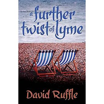 A Further Twist of Lyme by David Ruffle - 9781780927176 Book