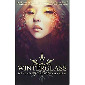 Winterglass by Benjanun Sriduangkaew - 9781937009625 Book