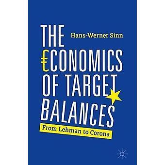 The Economics of Target Balances From Lehman to Corona