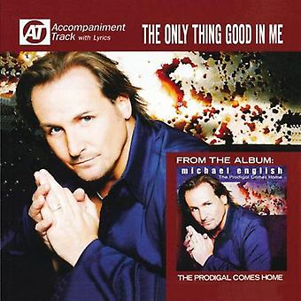 Michael English - Only Thing Good in My [CD] USA import