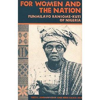 Frauen und der Nation - Funmilayo Ransome-Kuti Nigerias von Cheryl
