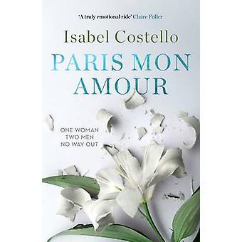 Parijs Mon Amour door Isabel Costello - 9780995724204 boek